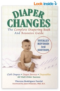 Image: Diaper Changes - The Complete Diapering Book and Resource Guide, by Theresa Rodriguez Farrisi. Publisher: M. Evans and Company; 3 edition (October 6, 2003)