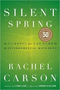 Image: Silent Spring, by  Rachel Carson, Linda Lear, Edward O. Wilson. Publisher: Houghton Mifflin Company; Anniversary edition (October 22, 2002)