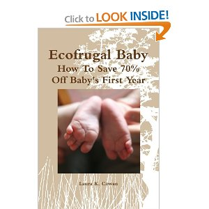 Ecofrugal Baby - How To Save 70% Off Baby's First Year